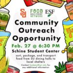 Community Outreach Opportunity 2/27 @ 6:30pm Schine Student Center Sort, package, and transport food from SU dinging halls to local shelters Contact hadams@syr.edu for additional information