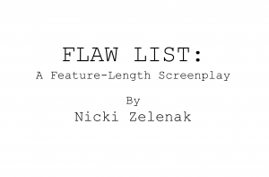 Flaw List: by Nicki Zelenak