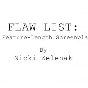 Flaw List: by Nicki Zelenak