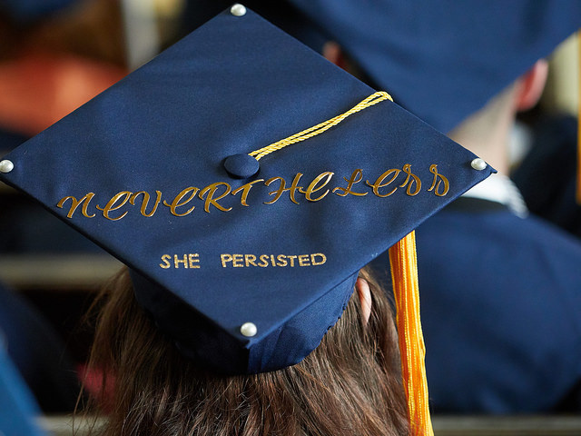 Grad Cap Quotes: Nevertheless, She Persisted